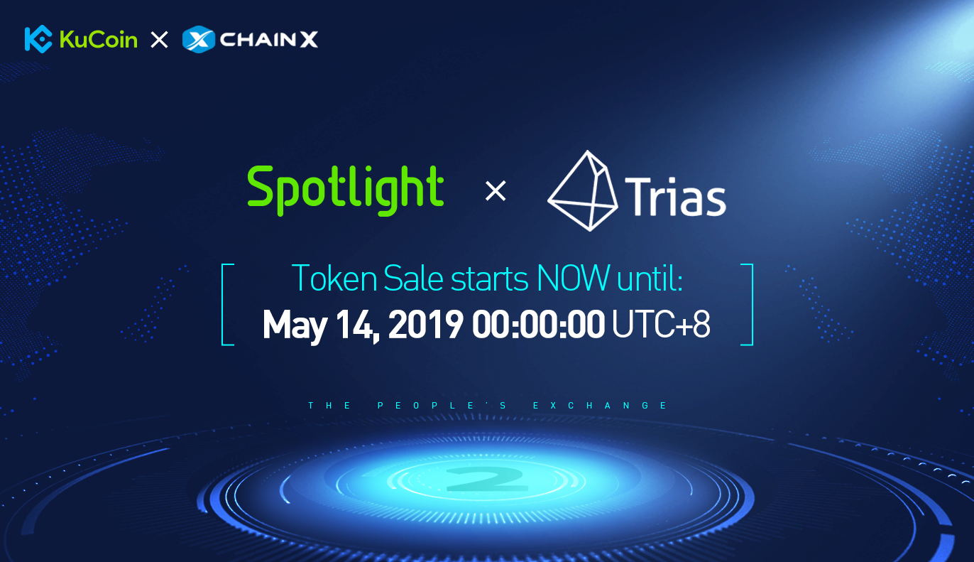 Announcement of Trias (TRY) Token Sale on KuCoin Spotlight