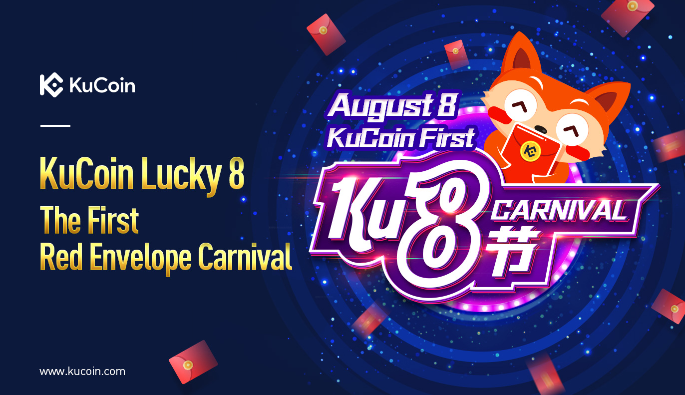Lucky 8 Carnival Red Envelopes Giveaway from KuCoin and Eight